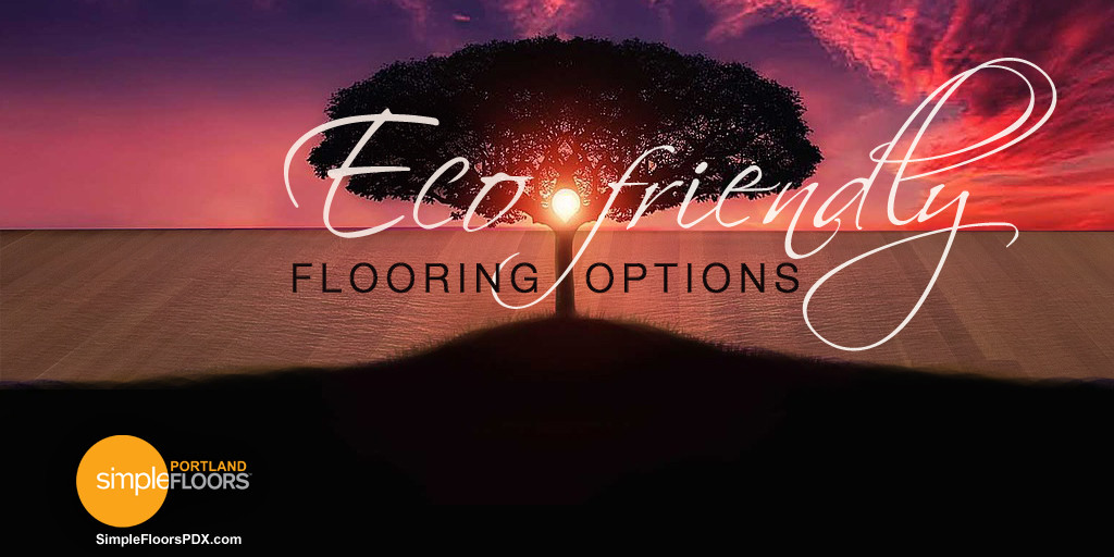 Eco friendly flooring options for Green flooring options