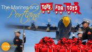The Marines and Toys for Tots in PDX
