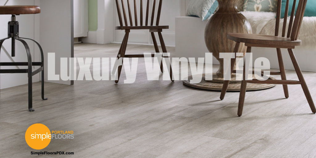 Luxury Vinyl Tile Portland Lvt Options