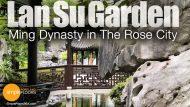 Lan Su Garden: Ming Dynasty In The Rose City