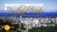 Fastest Growing Cities In The Portland Metro Area