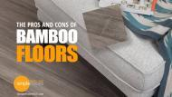 Bamboo Flooring – The Advantages And Disadvantages