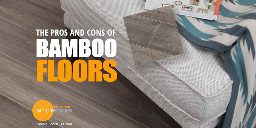 Bamboo Flooring The Advantages And Disadvantages
