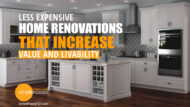 Less Expensive Home Renovations That Increase Value And Livability